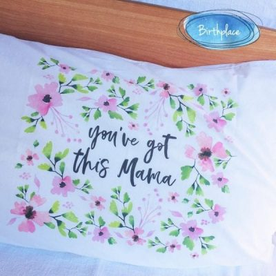 You've Got This Mama Pillowcase
